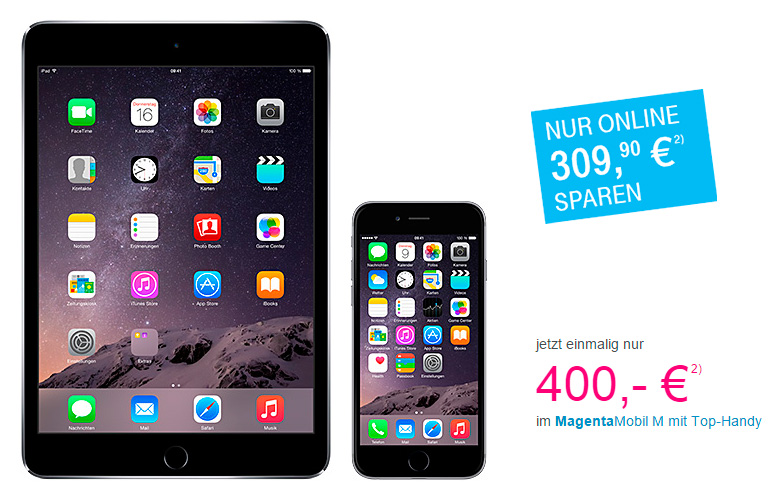 Telekom iPad mini 3 und iPhone 6 Telekom iPad mini 3 und iPhone 6 MagentaMobil M