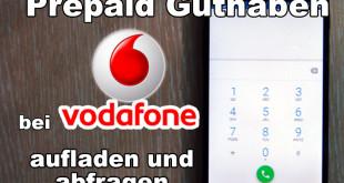 Prepaid Guthaben bei Vodafone aufladen und abfragen