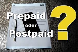 Prepaid oder Postpaid